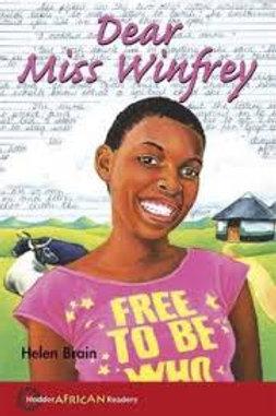 Hodder African Readers: Dear Ms Winfrey