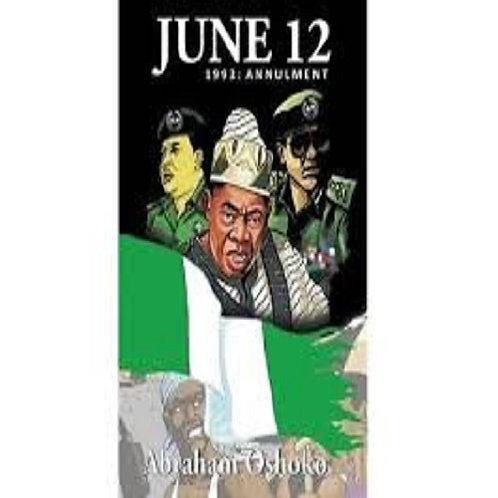 June 12: 1993 : Annulment