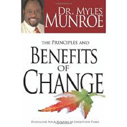 The Principles and Benefits of Change Hardcover
