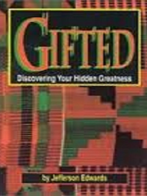 Gifted: Discovering your Hidden Greatness