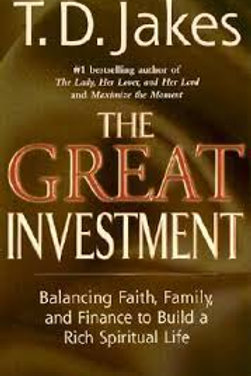 The great investment : faith, family, and finance