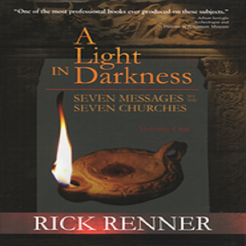 A Light in Darkness Vol. 1: Seven Messages To The Seven Churches