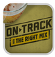 ON TRACK with the right mix app