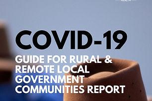 COVID-19 GUIDE FOR RURAL & remote LOCAL