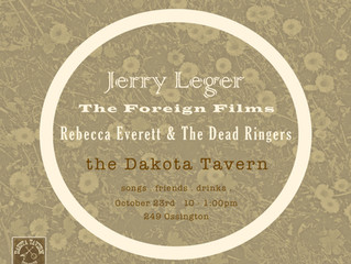 Dead Ringers, Jerry Leger, Foreign Films at the Dakota Tavern!