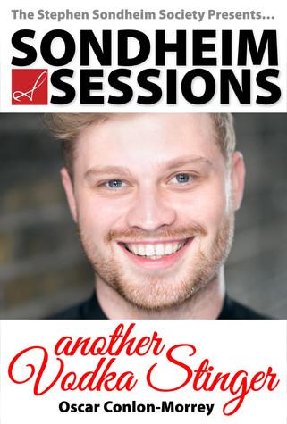 Sondheim Session #1: Another Vodka Stinger with Oscar