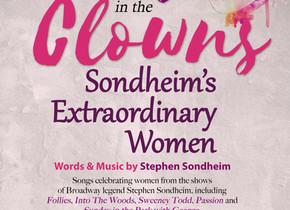 Send in the Clowns: Sondheim's Extraordinary Women