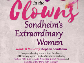 Send in the Clowns: Sondheim's Extraordinary Women