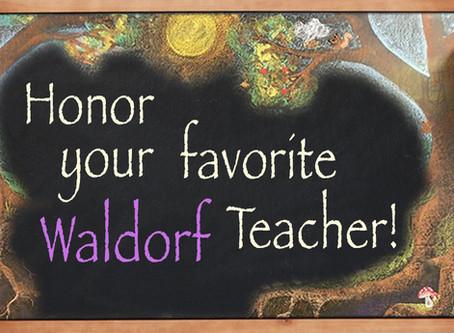 Honor Your Favorite Waldorf Teacher...