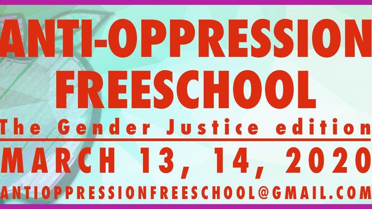 Anti-oppression Freeschool: the Gender Justice Edition | TBA