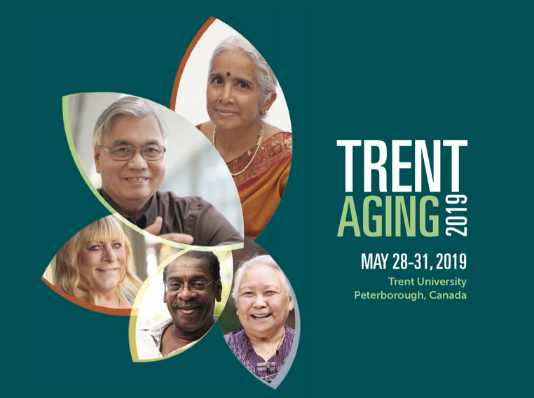 """May's paper presentation at TrentAging2019, """"Unsettling Aging Futures"""" 