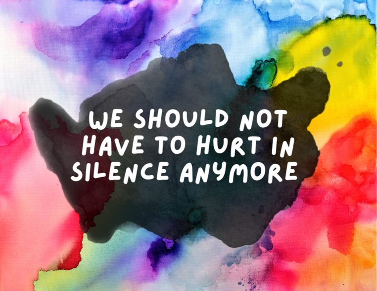 We Should not have to Hurt in Silence Anymore