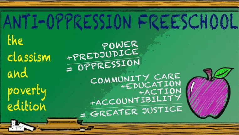 Anti-Oppression Freeschool: The Classism and Poverty Edition | December 6-7, 2019