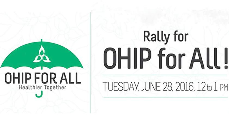 OHIP for All Rally   June 28th at noon
