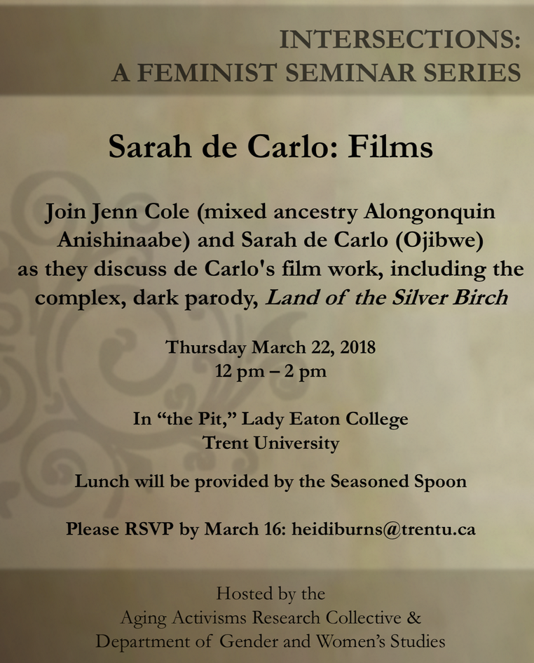 Thursday March 22 @ 12-2pm | Intersections talk with Sarah deCarlo (Ojibwe) in conversation with Jen