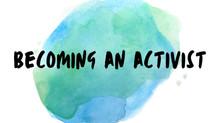 Becoming an Activist