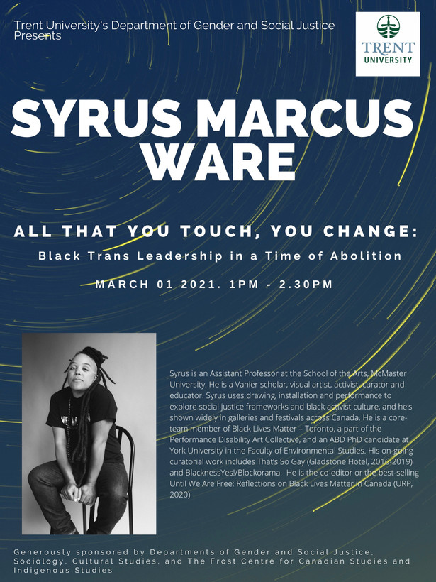 A talk with Syrus Marcus Ware | March 1 @ 1pm, free online event