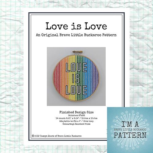 Love is Love Cross Stitch - DIY PDF Pattern