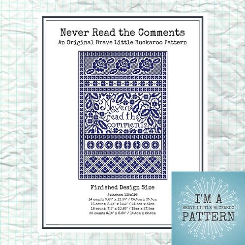 Never Read the Comments Cross Stitch Sampler - DIY PDF Pattern
