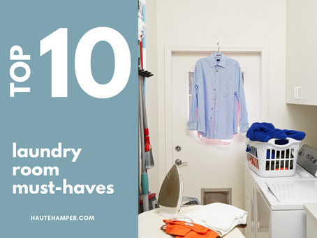Top 10 Laundry Room Must Haves