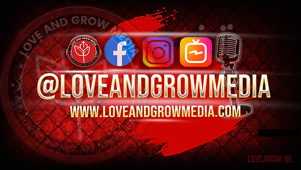 Love and Grow Media WEBSITE.png