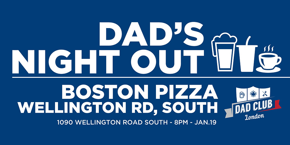 Dads Night Out - Boston Pizza