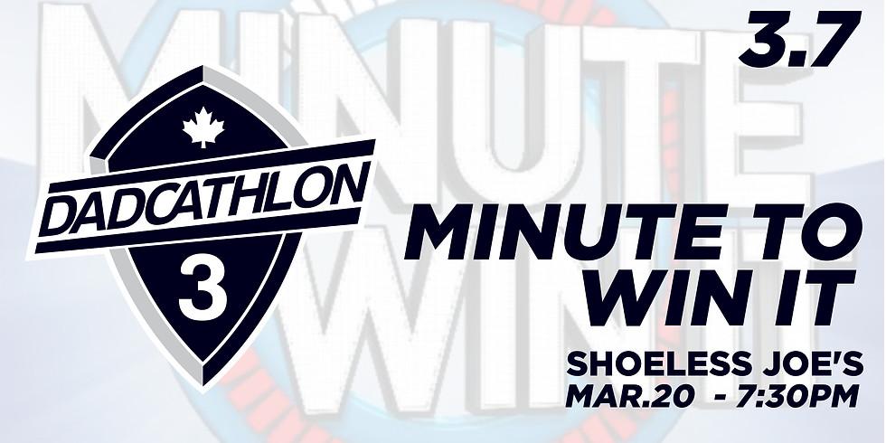 Dadcathlon 3.7 - Minute To Win It