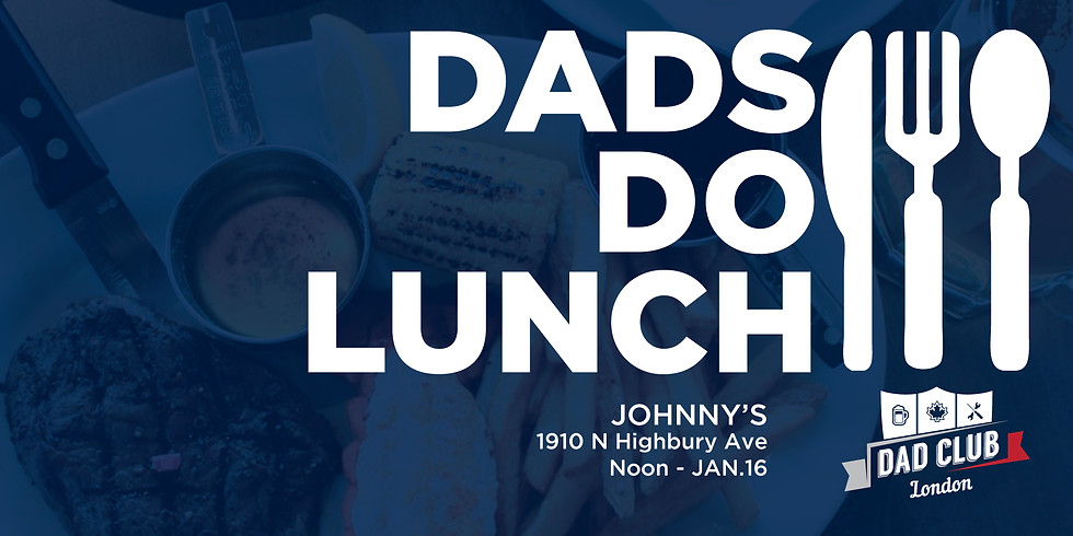 Dads Do Lunch