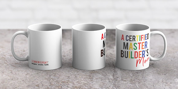 A Certified Master Builder's Mom Mug