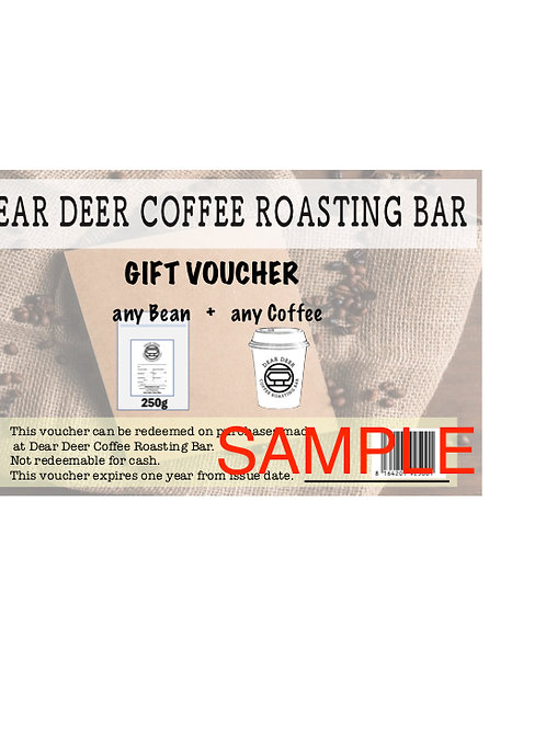 Gift Voucher 20    any 1 bag of 250g + any 1 cup of coffee