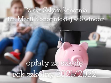 Opłaty za szkołę w roku 2021/2022