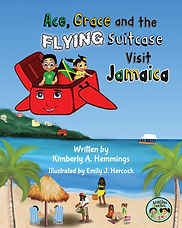 Ace and Grace and the Flying Suitcase Visit Jamaica Book