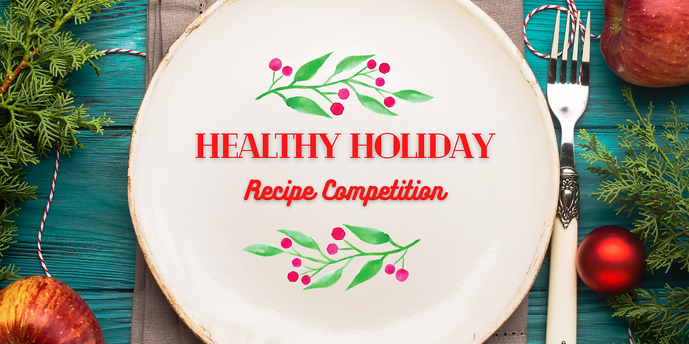 Healthy Holiday Recipe Competition