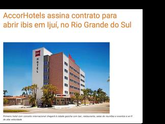 AccorHotels assina contrato para abrir ibis em Ijuí, no Rio Grande do Sul