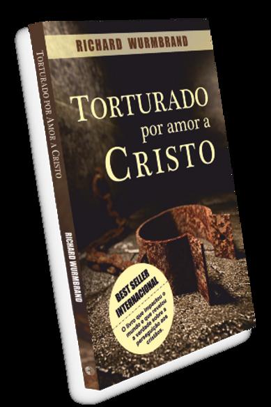 Livro Torturado por Amor a Cristo