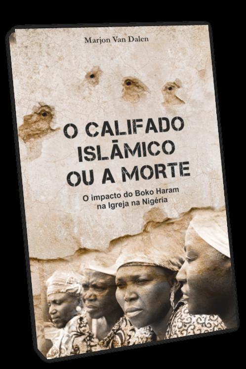 O Califado Islâmico ou a Morte