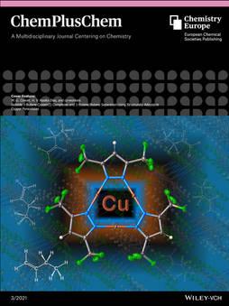 ChemPlusChem. 2021, 86, 364-372.