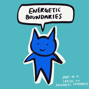 Energetic Sovereignty: A series