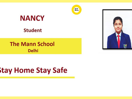 Stay Home Stay Safe – Nancy, The Mann School