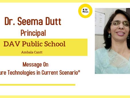 Future Technologies in Current Scenario- Dr. Seema Dutt