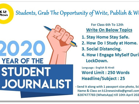 K12 News Invites Articles & Blogs on Stay Home Stay Safe from Students – Student Journalist 2020