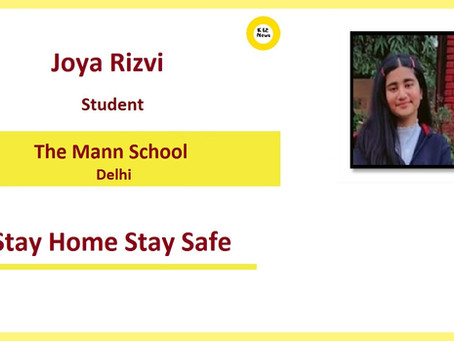 Stay Home Stay Safe – Zoya Rizvi, The Mann School