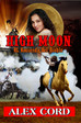 "Top Western Book Cover Designer Kevin Diamond Discusses Working On Alex Cord's ""High Moon"" Bestselle"