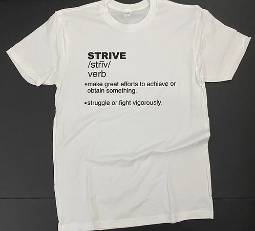 """Strive"" Expressive T-Shirt (WHITE)"