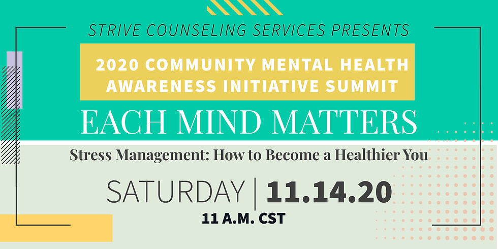 Session VII: Stress Management: How to Become a Healthier You