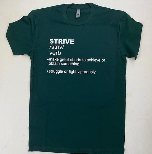 """Strive"" Expressive T-Shirt (Forest Green)"
