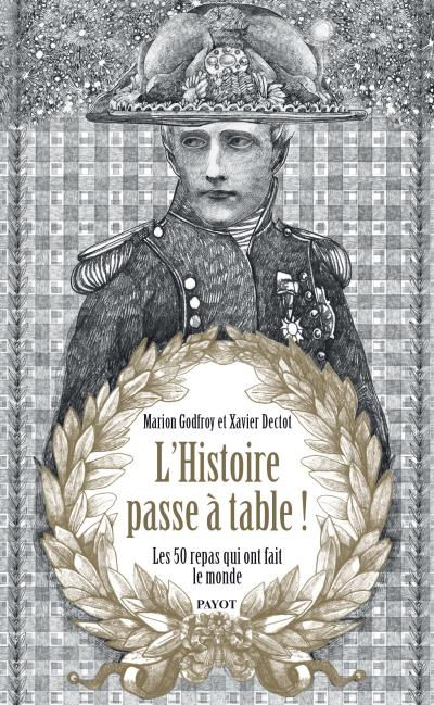 Illustrations of the book L'Histoire passe à table - Rivages