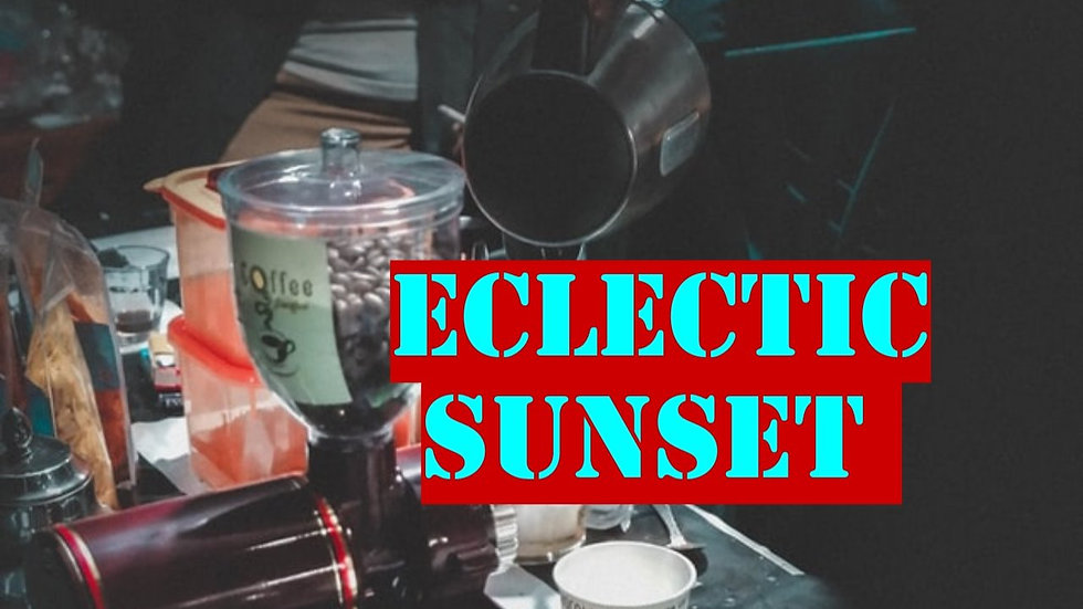 Eclectic Sunset