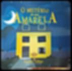 O-Mistério-da-Casa-Amarela.png