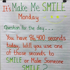Make Me Smile Monday promotes self awareness and allows for reflection on how we will use the power of a smile to bring positivity to ourselves and  others.